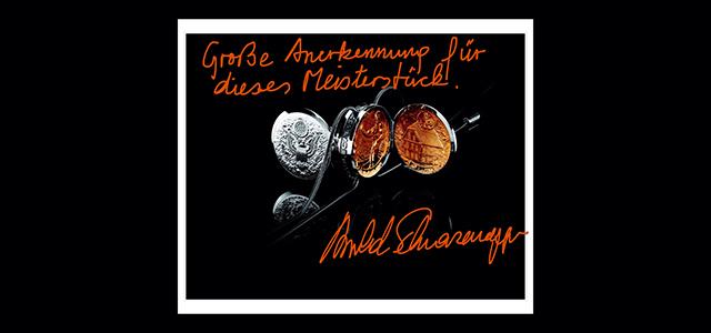 Große Anerkennung von Arnold Schwarzenegger für das Schmuckstück Arnie´s Life